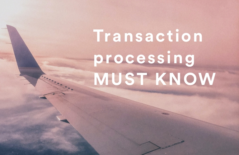 transaction-processing-must-know